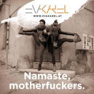 Namaste, motherfuckers