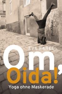 Om Oida (Eva Karel)